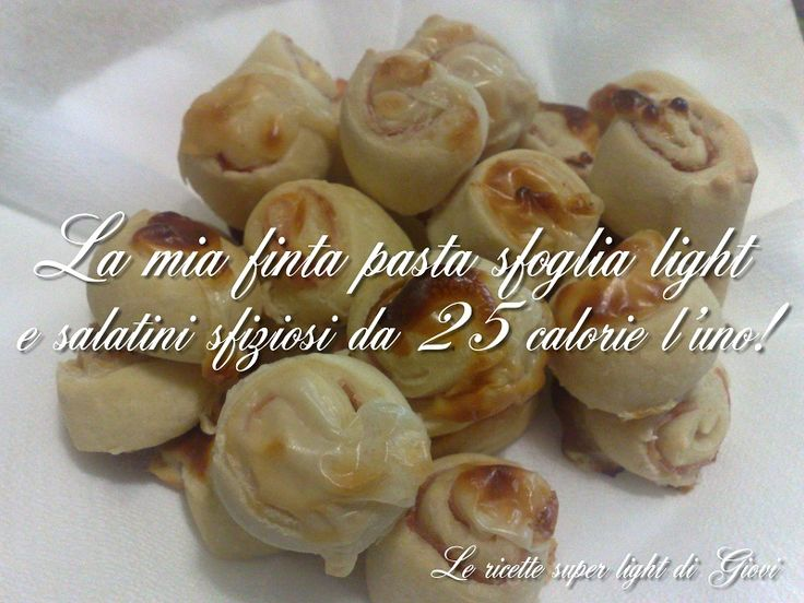 La mia finta pasta sfoglia light - e salatini sfiziosi da 25 calorie l'uno! ;)