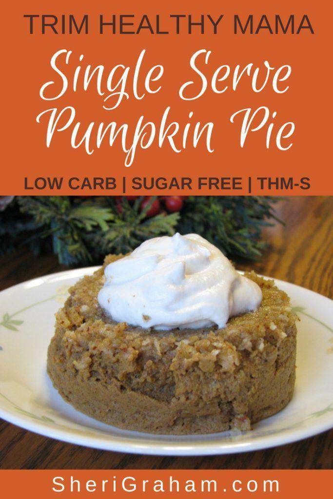 Trim Healthy Mama Single Serve Pumpkin Pie S Healthy Sweet