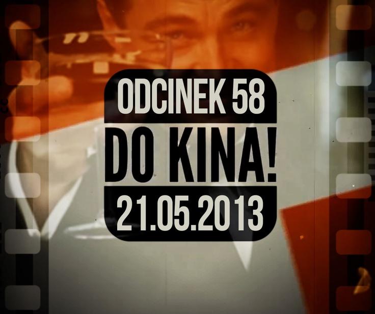 Do Kina #58  http://www.orange.pl/kid,4003145976,id,4003246994,title,Do-kina-odc-58,video.html