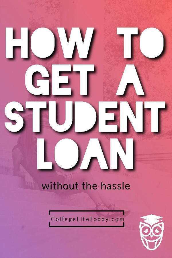 How To Get A Student Loan Student Loans Student Loan Help