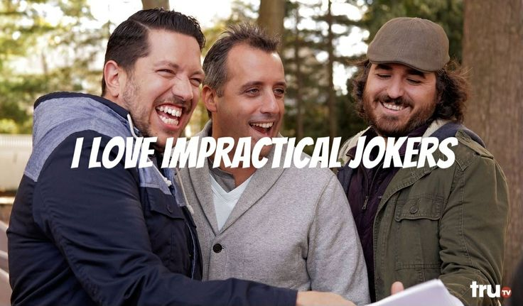 ♡ I LOVE them! Q and Sal are my fave ♡ Impractical jokers everybody ♡♡♡