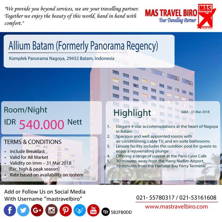 "Ada lagi nih promo dari hotel ""Allium Batam (Formerly Panorama Regency)"" permalamnya cuma Rp 540.000. Di cek ya, jangan lupa di pesan. 😯 #mastravelbiro #promohotel #batam"
