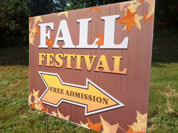 Fall Festival Free Admission Signs Double sided print on weather resistant corrugated plastic with metal stand.  Perfect for your Fall Festival! $18.00