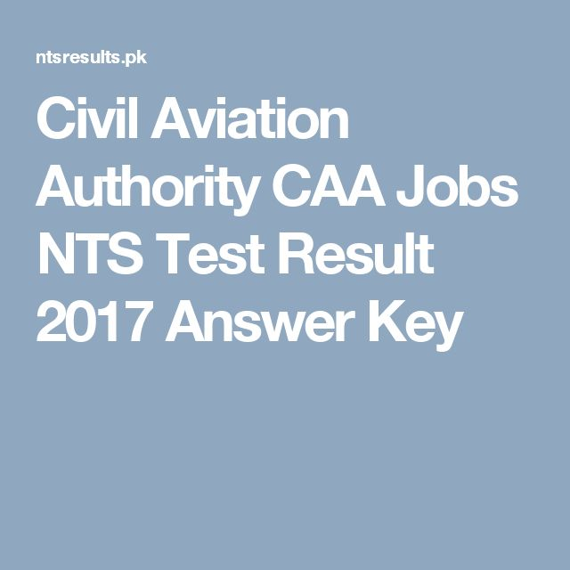 Civil Aviation Authority CAA Jobs NTS Test Result 2017 Answer Key