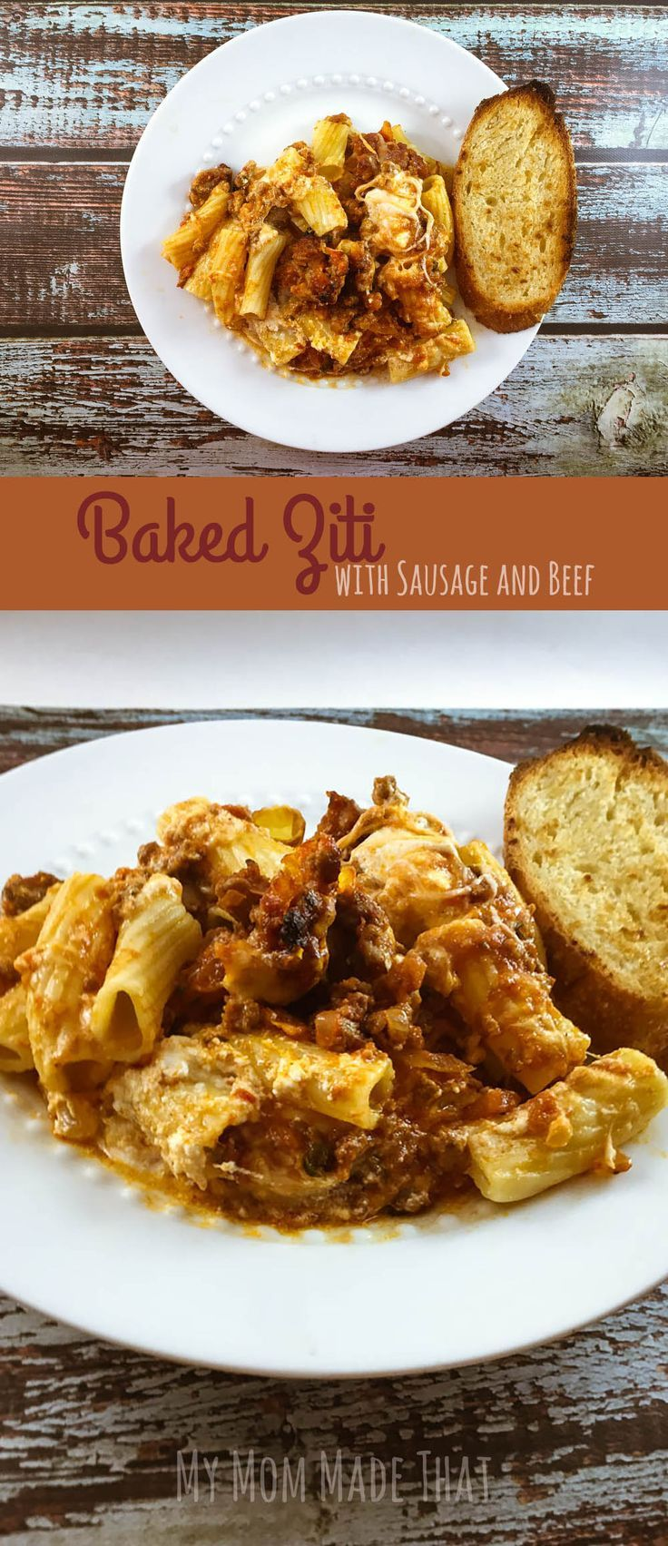 My Mom Made That: Baked Ziti Recipe with sausage and ground beef.  It makes plenty for a large family or leftovers!