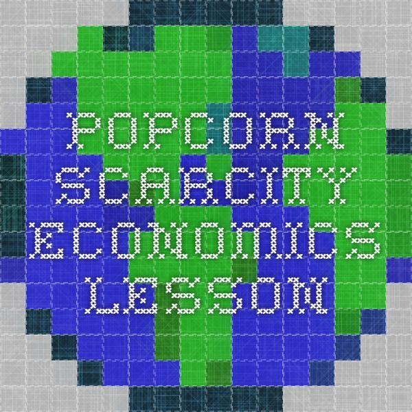 Popcorn Scarcity Economics Lesson