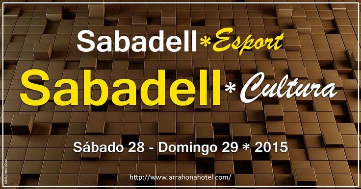 Sabadell Cultura y Deporte 28 - 29 de marzo de 2015  El Hotel Arrahona informa sobre la Agenda Cultural y Deportiva de Sabadell, Barcelona. Sábado 28 y Domingo 29 de marzo de 2015.