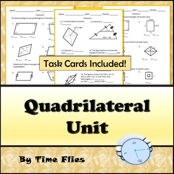 This geometry lesson covers the definitions and properties of quadrilaterals. You will find the following in this resource: *Categorizing Activity *Venn Diagram *Always, Sometimes, Never *Proofs *Coordinate Plane Disco{very *Practice on each type of quadrilateral *Practice on midsegments and medians *Task Card Review *Quadrilateral Assessment *Suggested Lesson Plan