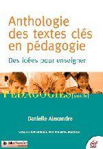 """Le Café présente un indispensable de la pédagogie : """"L'anthologie des textes clés en pédagogie"""" de Danielle Alexandre"""