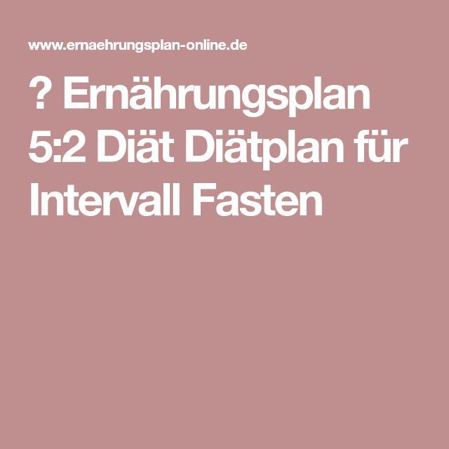 ᐅErnährungsplan 5:2 Diät Diätplan für Intervall Fasten