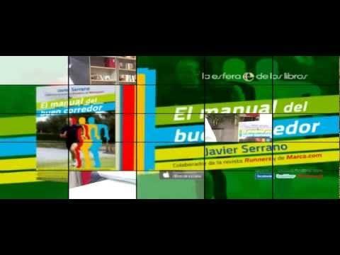El manual del buen corredor - Javier Serrano (Una obra del colaborador de Runners y Marca.com).   Consejos y pautas para todos los niveles, desde el principiante al maratoniano  Incluye planes de entrenamiento para todo tipo de corredores  Enseñanzas para disfrutar del atletismo y convertirte en un gran corredor