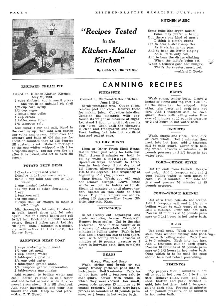 July 1943 ~ Rhubarb Cream Pie, Potato Puff Buns, Sandwich Meat Loaf, Canning Pineapple, Canning Beans, Canning Asparagus, Canning Beets, Canning Carrots, Canning Corn, Canning Okra, Canning Pimentos
