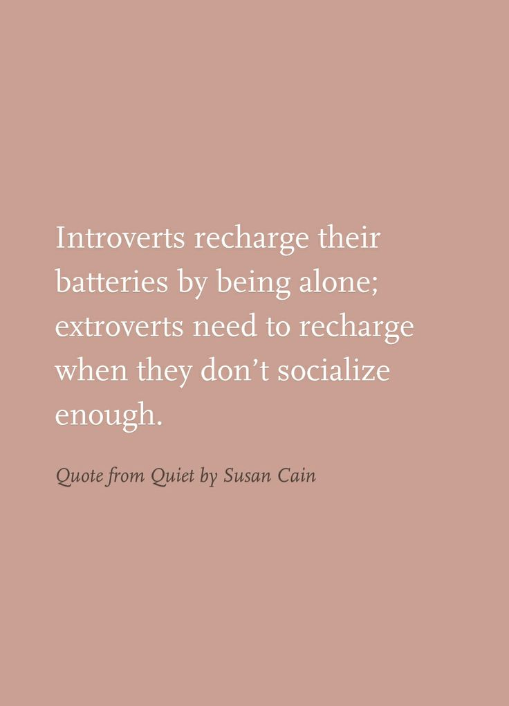 Introverts  extroverts - Quote from Quiet by Susan Cain