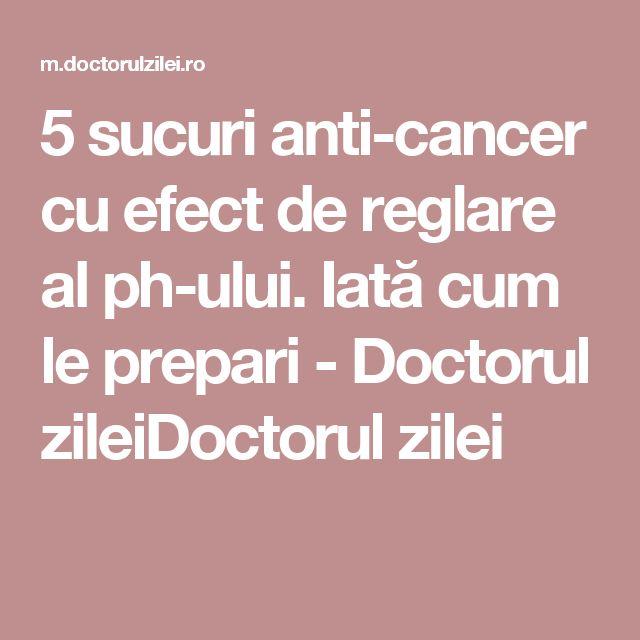5 sucuri anti-cancer cu efect de reglare al ph-ului. Iată cum le prepari - Doctorul zileiDoctorul zilei