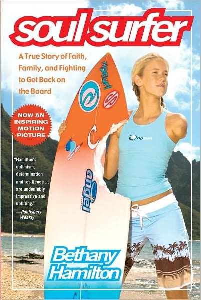 Soul surfer - We love Bethany Hamilton.  Awesome roll model for my 8 year old daughter.