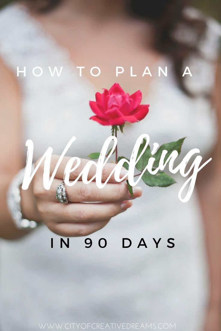 So Planen Sie Eine Hochzeit In 90 Tagen Hochzeit Planen Kreativ