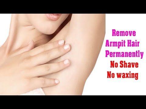 DIY - How I removed my armpit hair permanently - No waxing - No Shaving - YouTube