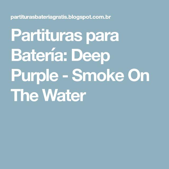 Partituras para Batería: Deep Purple - Smoke On The Water