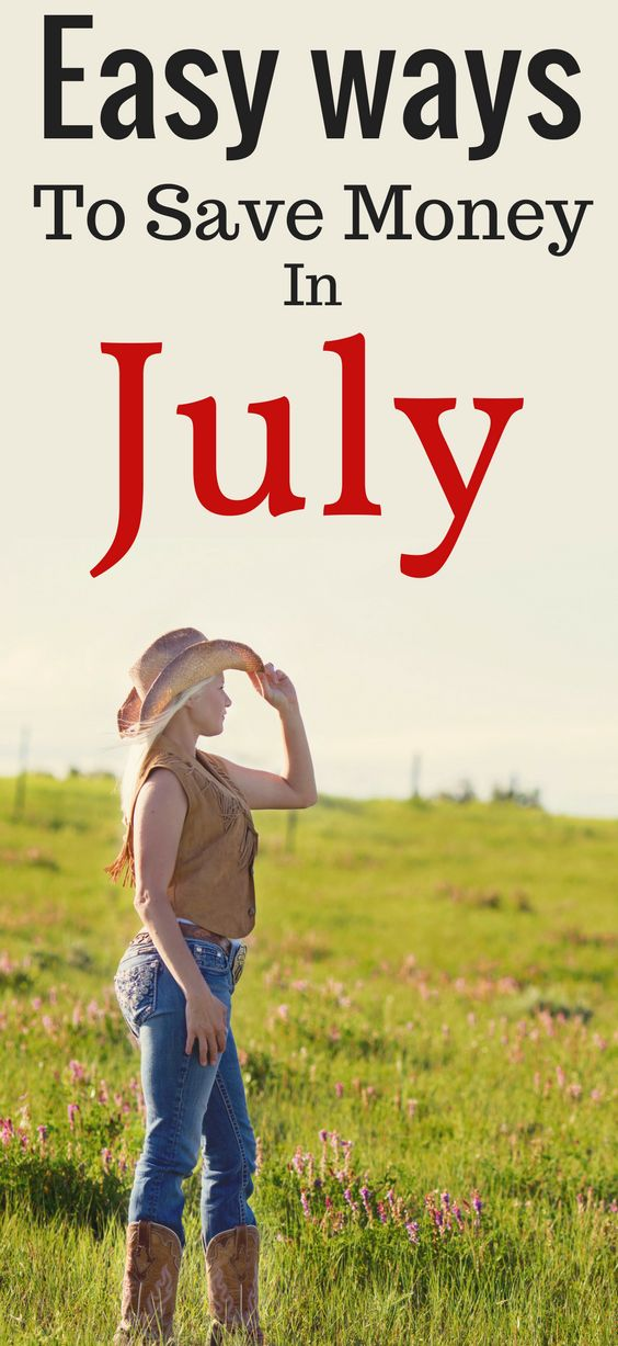 easy ways to save money in July. Money saving tips for July