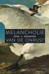 Joke Hermsen, Melancholie in tijden van onrust, non-fictie, Theologie, Esoterie & Filosofie