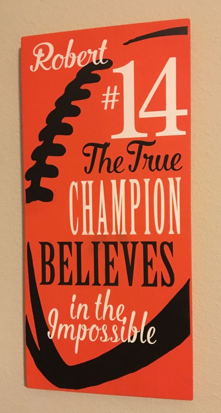 Football Signs, Football Decor, The True Champion Believes in the Impossible, Inspirational Quote for the Football Fan Football Player Decor - pinned by pin4etsy.com