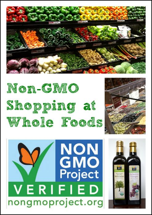 Non-GMO Shopping at Whole Foods Market from Real Food Real Deals #healthy #food