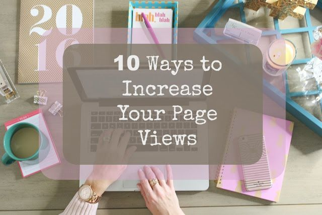 Two Peas in a Blog: 10 Ways to Increase Page Views on Your Blog