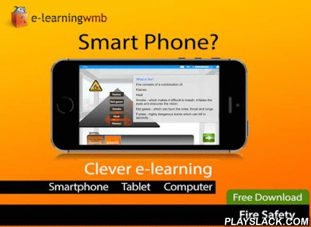 Fire Safety E-Learning  Android App - playslack.com , This course gives basic fire safety training, instructing the learner in correct procedure in event of a fire.By the end of the e-learning you will have a greater understanding of:-Be familiar with Evacuation procedures ( Fire )Good housekeepingEgressWhat to do if you discover a fire?Test of learningThe e-learning is a cut down version of the full course which is available to purchasers of the Pro version of the App and those who register…