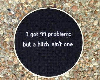 Ich habe 99 Probleme aber eine Schlampe nicht ein Kreuz genäht gestickt-Wand-hängen-Hoop-Kunst