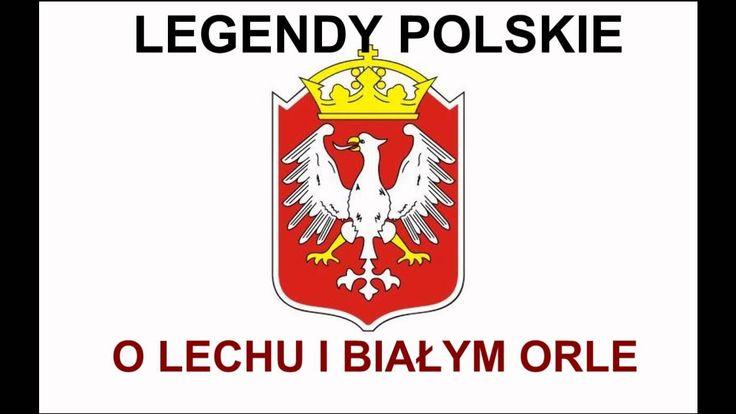 O Lechu i białym orle - Legendy polskie