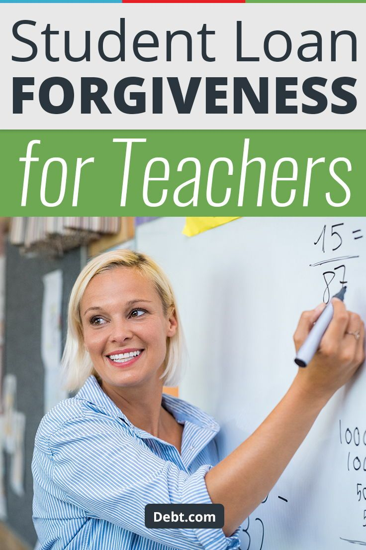 Student Loan Forgiveness For Teachers Debt Com In 2020 Student Loan Forgiveness Student Loans Student Loan Debt