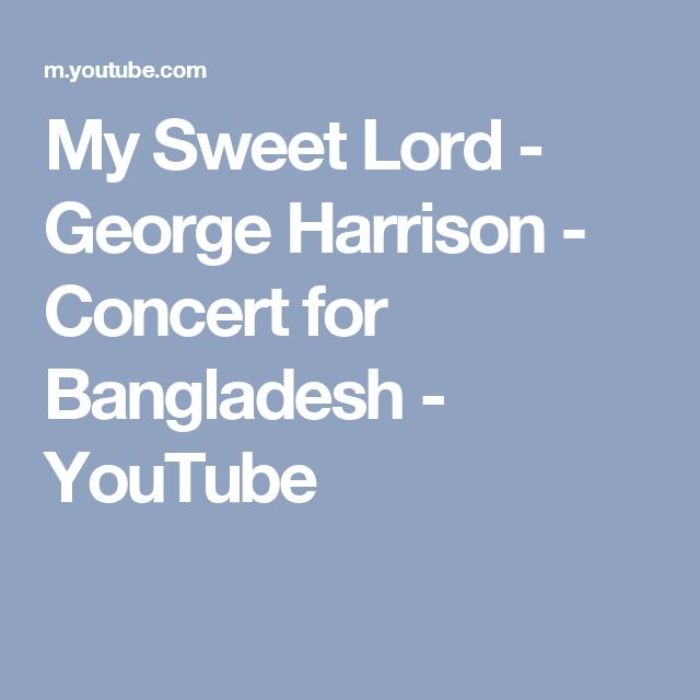 My Sweet Lord - George Harrison - Concert for Bangladesh - YouTube