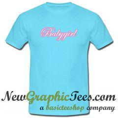 Babygirl T Shirt