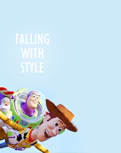 "Toy Story (1995) -- Woody: ""Hey, Buzz! You're flying!""  Buzz: ""This isn't flying, this is falling with style!"""