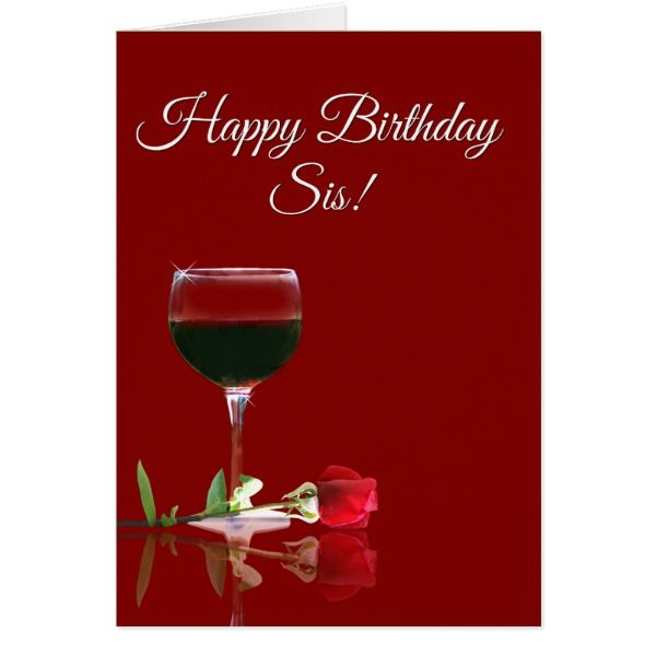 Wine Happy Birthday to Sister Card #cards #birthday #happybirthday
