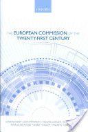 The European Commission of the twenty-first century -- Hussein Kassim, John Peterson, Michael W. Bauer....