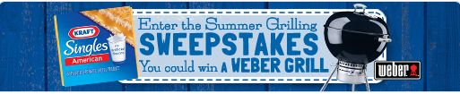 Kraft Singles Summer Grilling Sweepstakes – Win a Weber Grill!