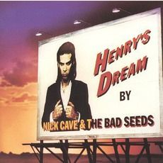 Nick Cave & The Bad Seeds - Henry'S Dream (1992); Download for $0.96!