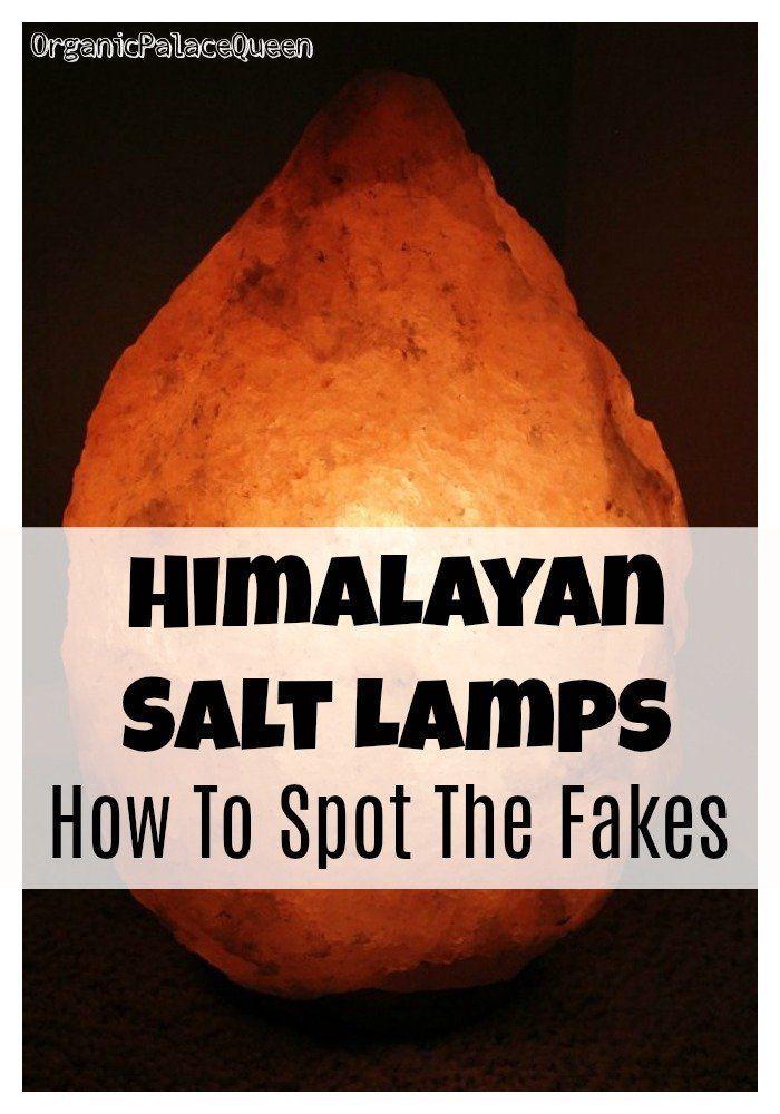 Fake Himalayan Salt Lamp Warning Organic Palace Queen