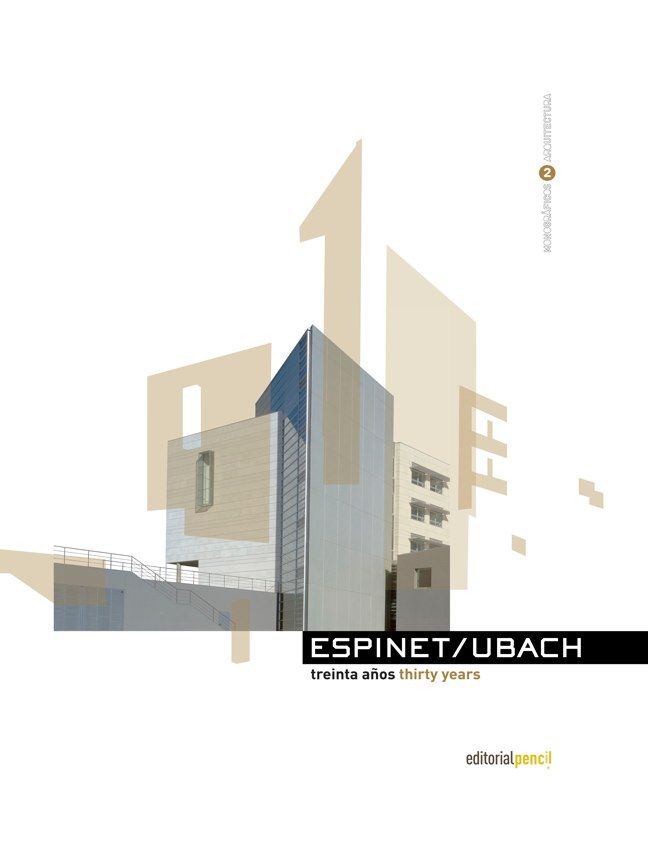 Espinet/Ubach, Arquitectes i Associats: treinta años