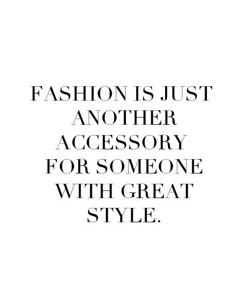 Fashion is just another accessory for someone with great style. (via   eternally classic)