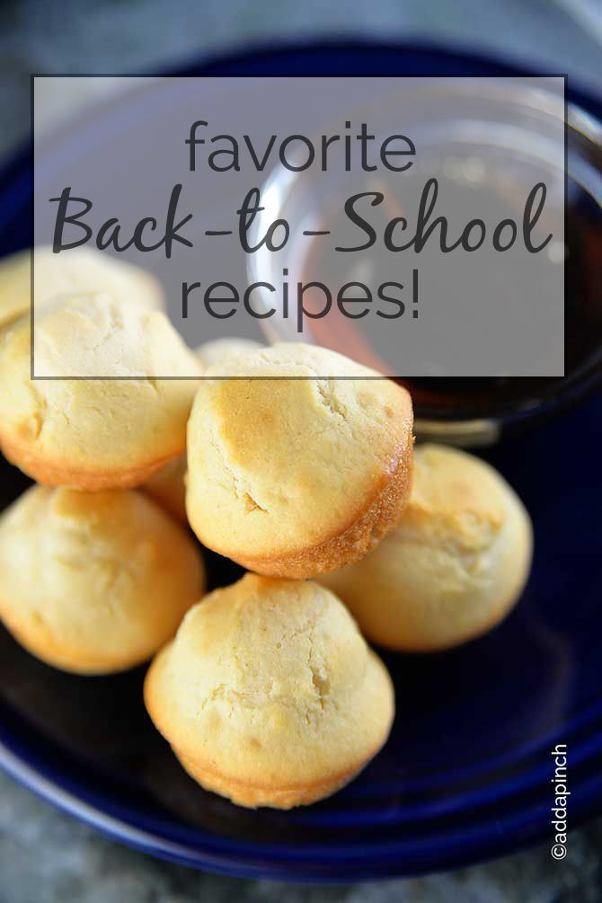 Favorite back to school recipes including a week's worth of breakfast, treats for the lunchbox, plus quick and easy supper recipes! // addapinch.com