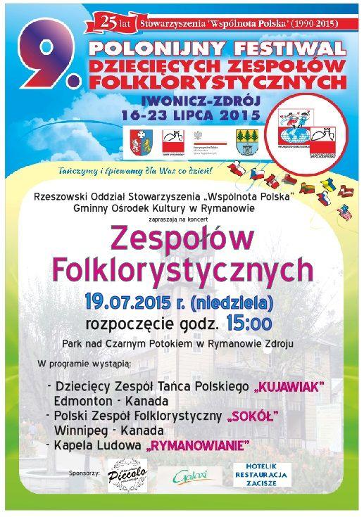 w niedzielę 19 lipca 2015 r. w Parku nad Czarnym Potokiem w Rymanowie Zdroju odbędzie koncert dziecięcych zespołów polonijnych, rozpoczęcie koncertu o godz. 15:00, szczegóły na plakacie
