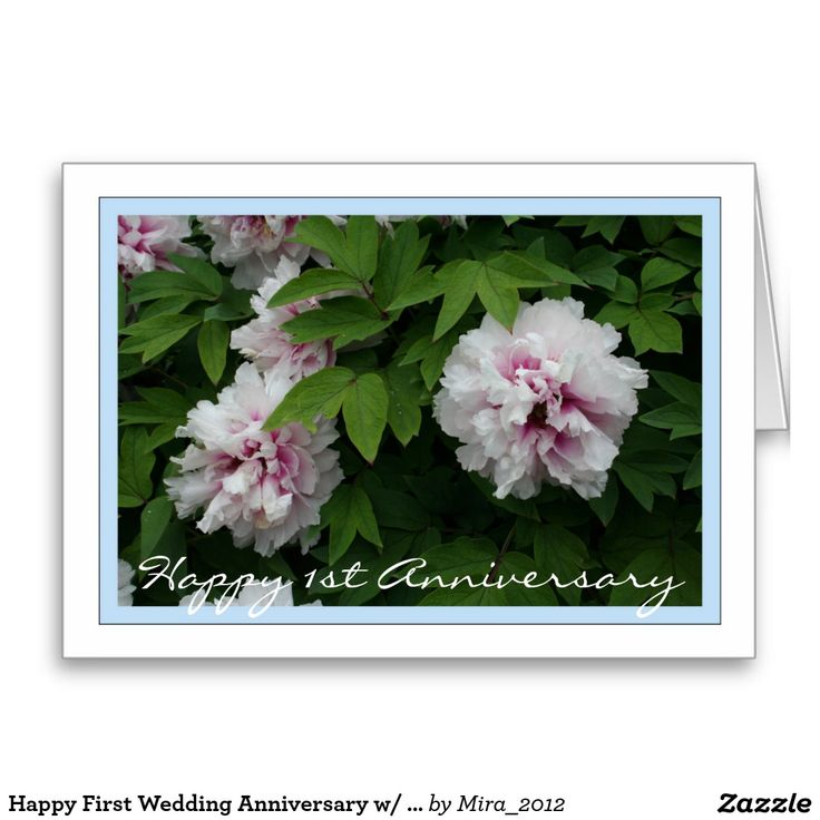Happy First Wedding Anniversary w/ White Peonies Greeting Card
