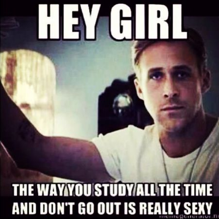 to all the other college girls out there studying like me, here's a little motivation from Ryan.