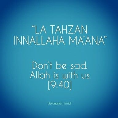 LA TAHZAN. Jangan Bersedih   #islam #islamicquotes #quran #quranquotes #muslimah #muslim #malaysia #moslemwoman #motivationalquotes #success