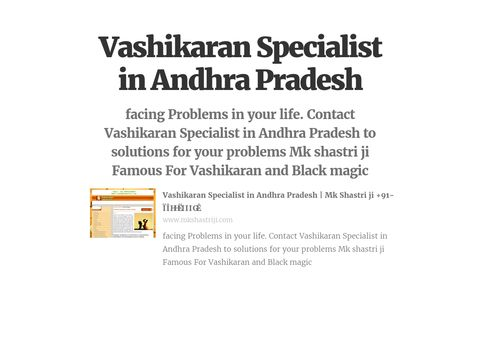 facing Problems in your life. Contact Vashikaran Specialist in Andhra Pradesh to solutions for your problems Mk shastri ji Famous For Vashikaran and Black magic  #VashikaranSpecialistInAndhraPradesh, #VashikaranSpecialistAstrologerInAndhraPradesh, #VashikaranServiceInAndhraPradesh, #VashikaranSpecialistAstrologer