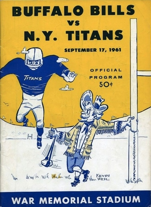 Buffalo Bills vs. N.Y. Titans, September 17, 1961, War Memorial Stadium (Buffalo) Buffalo won this game 41-31. The Titans later changed their name to the New York JetsCover illustration: Kevin Weil