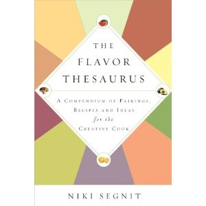 The Flavor Thesaurus by Nikki Segnit. I would love to have this book!