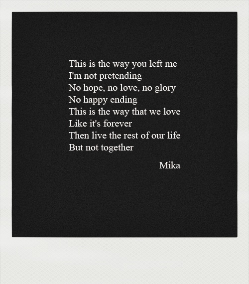 Mika - Happy Ending   M¥M   Pinterest   Song lyric quotes ...